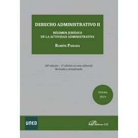 Derecho Administrativo II. Régimen Jurídico de la Actividad Administrativa 2019