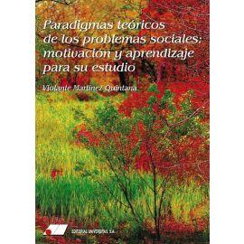 Paradigmas teóricos de los problemas sociales: motivación y aprendizaje para su estudio