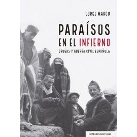 PDF Paraísos en el infierno. Drogas y Guerra Civil