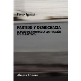 Partido y Democracia: el desigual camino a la legitimación de los partidos