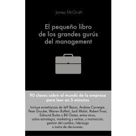 Pequeño gran libro de los grandes gurús del Management