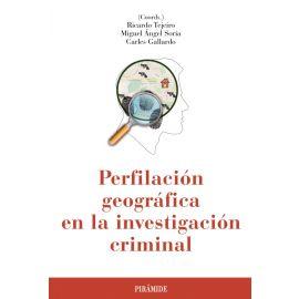 Perfilación Geográfica en la Investigación Criminal