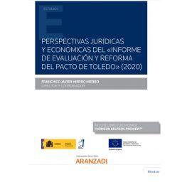 Perspectivas jurídicas y económicas del informe de evaluación y reforma del pacto de Toledo 2020