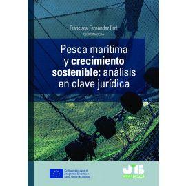 Pesca marítima y crecimiento sostenible: análisis en clave jurídica