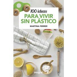 100 ideas para vivir sin plásticos