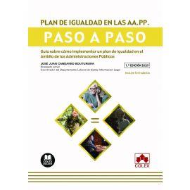 Plan de igualdad en las AA.PP. Paso a paso. Guía sobre cómo implementar un plan de igualdad en el ámbito de las Administaciones Públicas