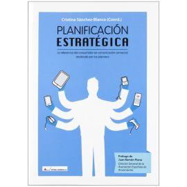 Planificación Estratégica. La Relevancia del Consumidor en Comunicación Comercial  Analizada por los Planners