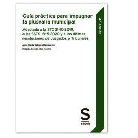 Guía práctica para impugnar la plusvalía municipal. Adaptada a la STC 31-10-2019, a las últimas resoluciones de juzgados y tribunales