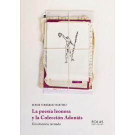 Poesía leonesa y la Colección Adonáis. Una historia revisada