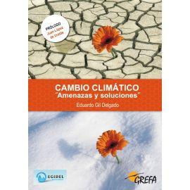 Cambio climático: amenazas y soluciones