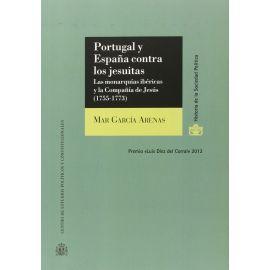 Portugal y España Contra los Jesuitas