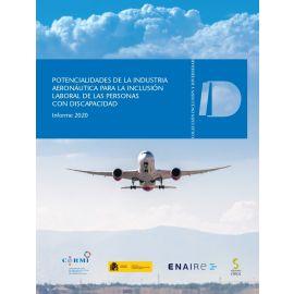 Potencialidades de la industria aeronáutica para la inclusión laboral de las personas con discapacidad. Informe 2020