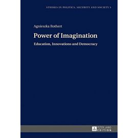 Power of Imagination. Education, Innovations and Democracy
