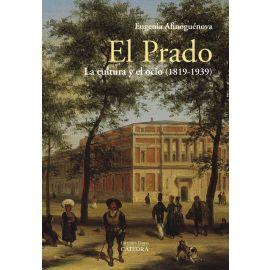 Prado. La cultura y el ocio (1819-1939)