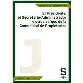 Presidente, el Secretario-Administrador y otros cargos de la                                         Comunidad de Propietarios