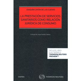 Prestación de Servicios Sanitarios como Relación Jurídica de Consumo