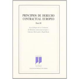 Principios de Derecho Contractual Europeo. Parte III. (Los Trabajos de la Comisión de Derecho Contractual. )