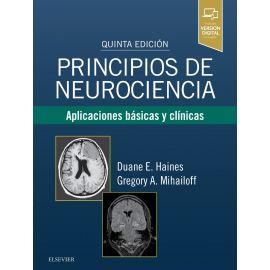 Principios de neurociencia: Aplicaciones básicas y clínicas