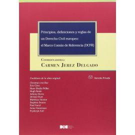 Principios, Definiciones y Reglas de un Derecho Civil Europe El Marco Común de Referencia (DCFR)
