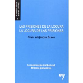 Prisiones de la locura. La locura de las prisiones