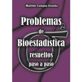 Problemas de Bioestadística Resueltos Paso a Paso 2013