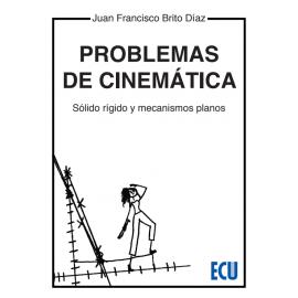 Problemas de cinemática. Sólido rígido y mecanismos planos