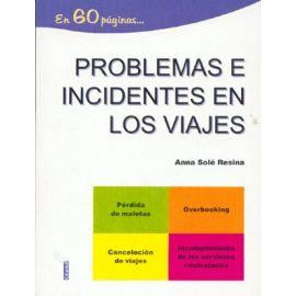 Problemas e Incidentes en los Viajes.
