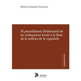 Procediment d`elaboració de les ordenances locals la llum de la millora de la regulació