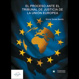 Proceso ante el Tribunal de Justicia de la Unión Europea