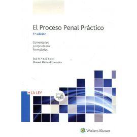 Proceso Penal Práctico 2017 Comentarios, Jurisprudencia y Formularios