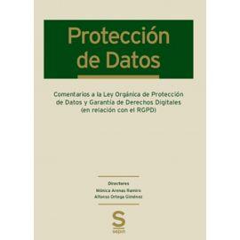 Comentarios a la Ley Orgánica de Protección de Datos y Garantía de Derechos Digitales (en relación con el RGPD)