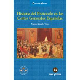 Historia del protocolo en las Cortes Generales Españolas
