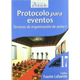 Protocolo para Eventos. Técnicas de Organización de Actos I