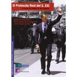 Protocolo Real de S. XXI. El Caso de Felipe VI de España