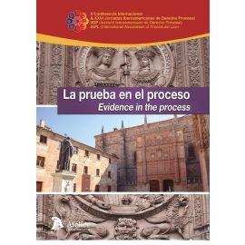 La Prueba en el Proceso. Evidence in the Process.  XXVI Jornadas Iberoamericanas de Derecho Procesal