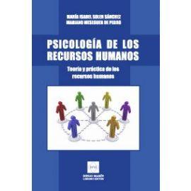 Psicología de los Recurso Humanos: Teoría y Práctica de los Recursos Humanos