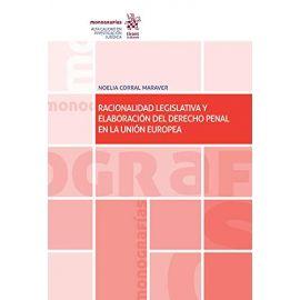 Racionalidad legislativa y elaboración del Derecho Penal en la Unión Europea
