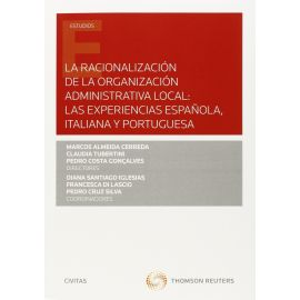 Racionalización de la Organización Administrativa Local: las Experiencias Española, Italiana y Portuguesa