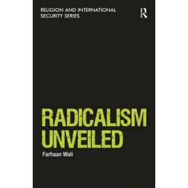 Radicalism Unveiled. Dando a Conocer el Radicalismo.