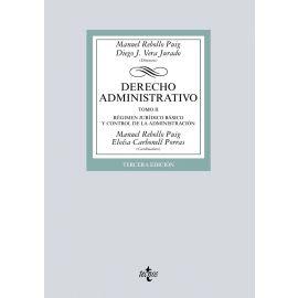 Derecho Administrativo. Tomo II. Régimen Jurídico Básico y control de la Administración