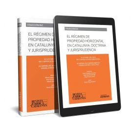 Régimen de propiedad horizonal en Catalunya: doctrina y jurisprudencia