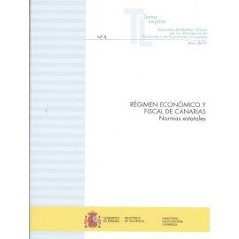 Régimen económico y fiscal de Canarias. Normas estatales 2019. Separata del boletín oficial de los Ministerios de Hacienda y de Economía y Empresa nº 8 año 2019