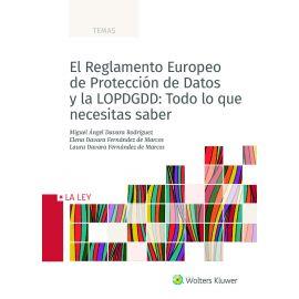 Reglamento Europeo de Protección de Datos y la LOPDGDD: Todo lo que necesitas saber
