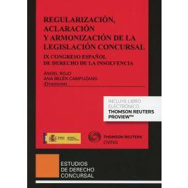 Regularización, Aclaración y Armonización de la Legislación Concursal. IX Congreso Español de Derecho de la Insolvencia