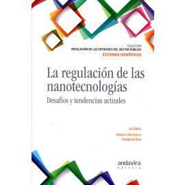 Regulación de las Nanotecnologías. Desafíos y Tendencias Actuales