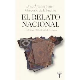 Relato Nacional. Historia de la historia de España