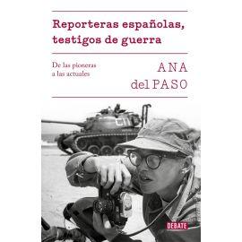 Reporteras Españolas, testigos de guerra. De las pioneras a las actuales.