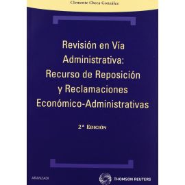 Revisión en Vía Administrativa: Recurso de Reposición y Reclamaciones Económico-Administrativas