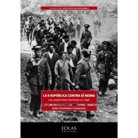 II República contra sí misma. Los estalinistas leoneses en 1936