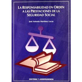 Responsabilidad en Orden a las Prestaciones de la Seguridad Social.